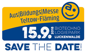 SAVE THE DATE: 15.9.2018 AusBildungsMesse Teltow-Fläming